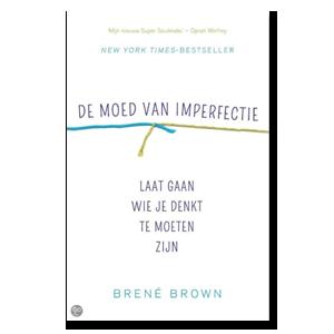 geluk, geluksvogel, boekentips, de moed van imperfectie, gelukkig, boek